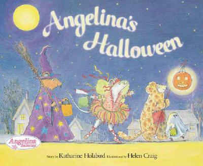 Angelina's Halloween By Holabird, Katharine/ Craig, Helen (ILT)