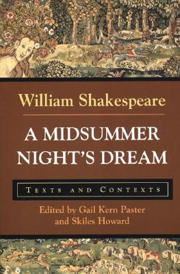 A Midsummer Night's Dream By Shakespeare, William/ Paster, Gail Kern/ Howard, Skiles
